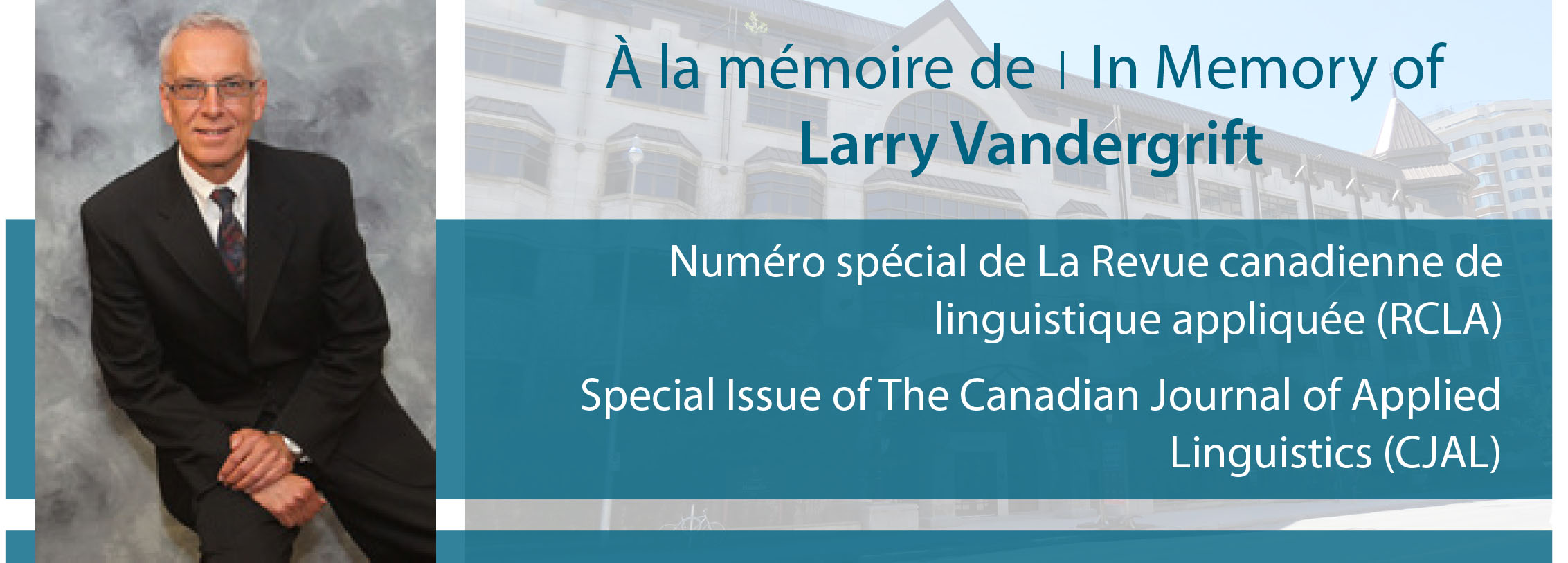 À la mémoire de Larry Vandergrift